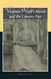 Virginia Woolf's Novels and the Literary Past