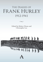 The Diaries Of Frank Hurley 1912 1941 Edited By Robert Dixon border=