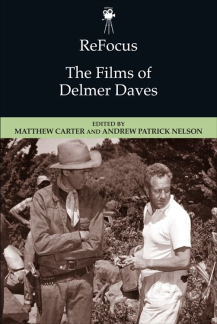 ReFocus: The Films of Delmer Daves