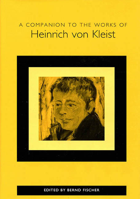 A Companion to the Works of Heinrich von Kleist
