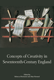 Concepts of Creativity in Seventeenth-Century England