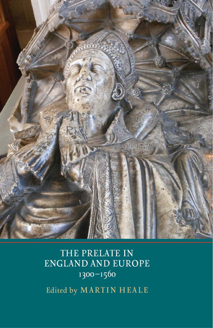 The Prelate in England and Europe, 1300–1560