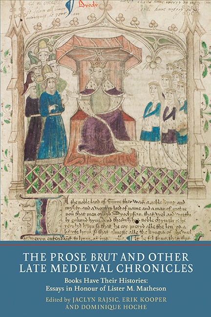 The Prose <I>Brut</I> and Other Late Medieval Chronicles