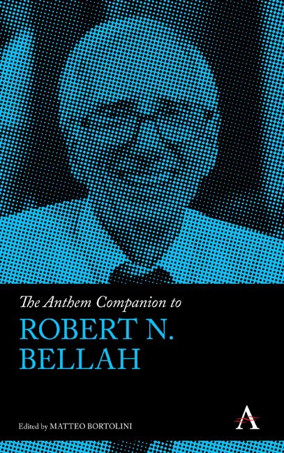 The Anthem Companion to Robert N. Bellah