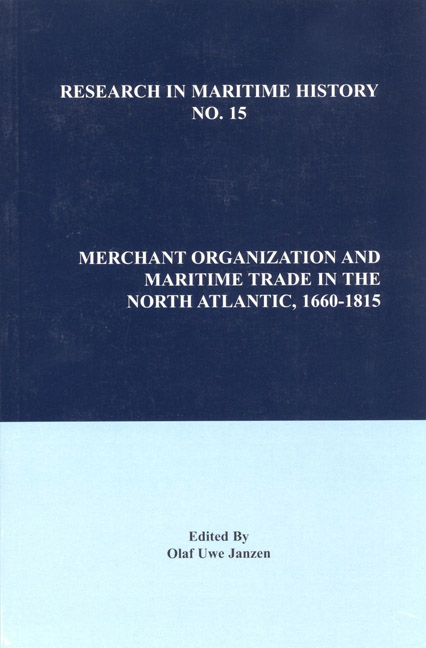 Merchant Organization and Maritime Trade in the North Atlantic, 1660–1815