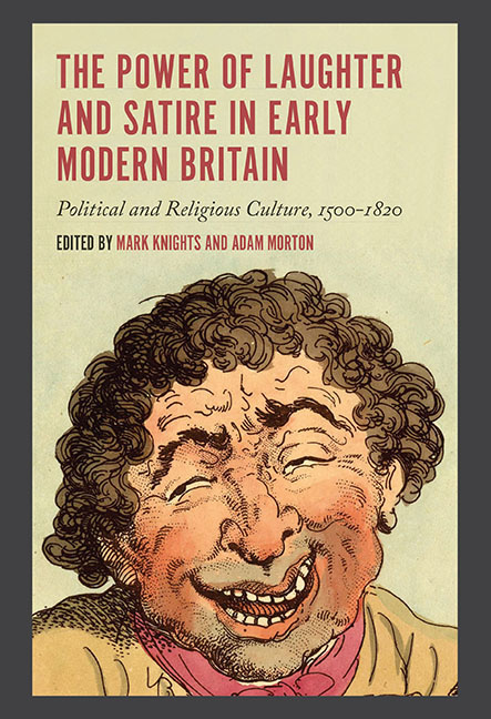The Power of Laughter and Satire in Early Modern Britain