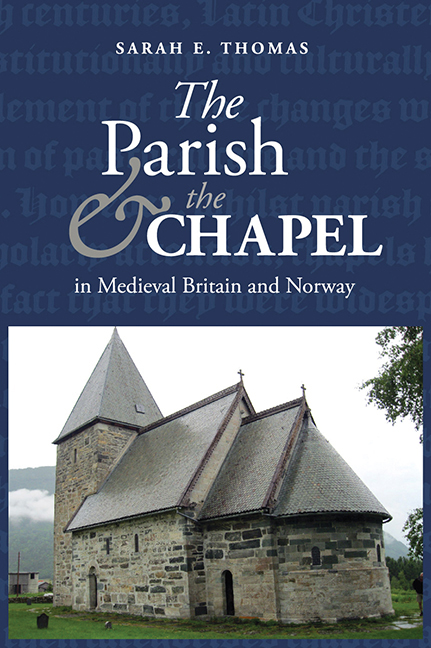 The Parish and the Chapel in medieval Britain and Norway