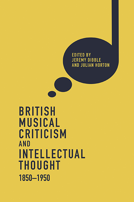 British Musical Criticism and Intellectual Thought, 1850–1950