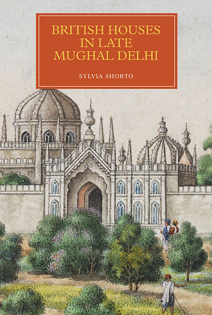 British Houses in Late Mughal Delhi