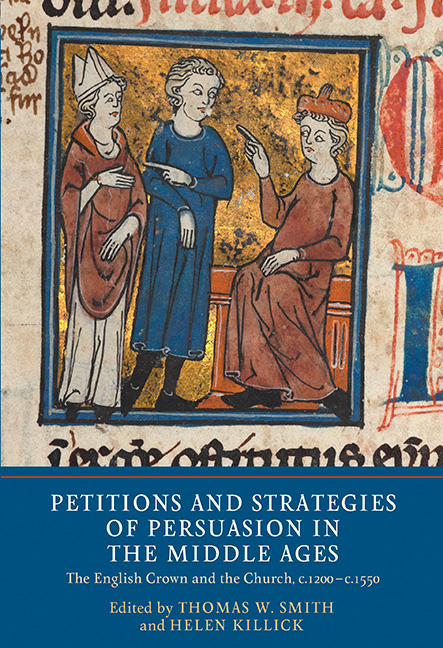 Petitions and Strategies of Persuasion in the Middle Ages