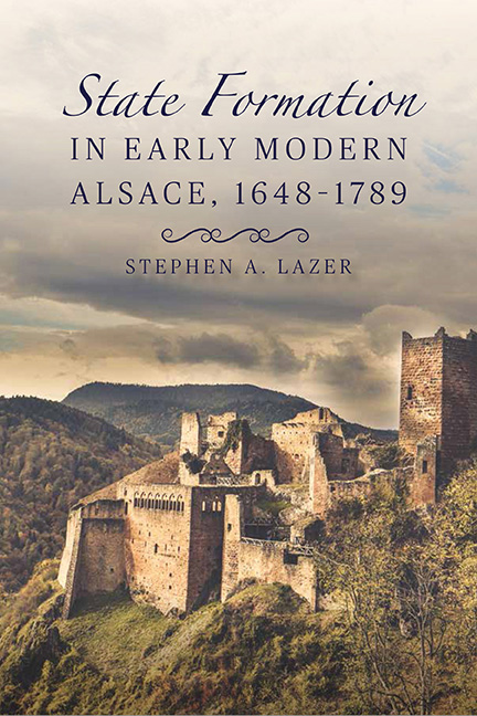 State Formation in Early Modern Alsace, 1648–1789
