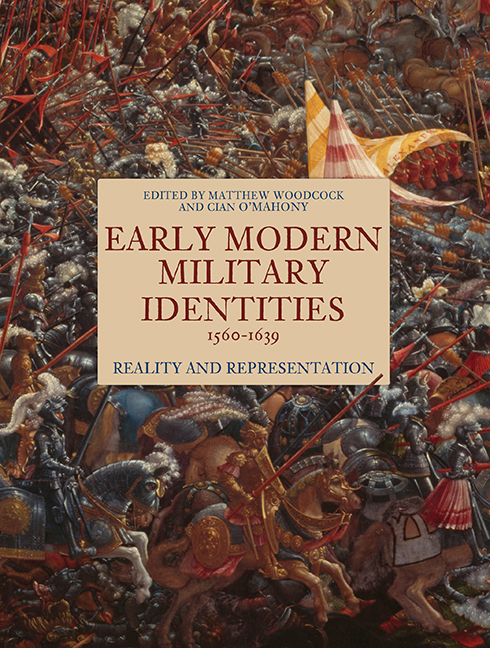 Early Modern Military Identities, 1560–1639