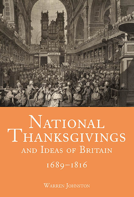 National Thanksgivings and Ideas of Britain, 1689–1816
