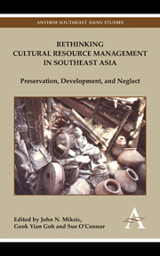 Rethinking Cultural Resource Management in Southeast Asia