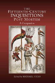 The Fifteenth-Century Inquisitions 'Post Mortem'