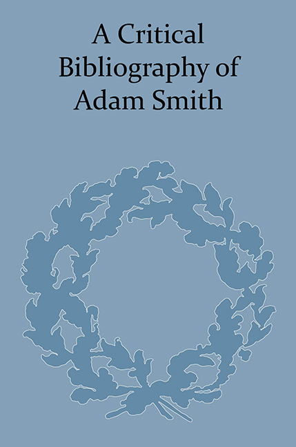 A Critical Bibliography of Adam Smith
