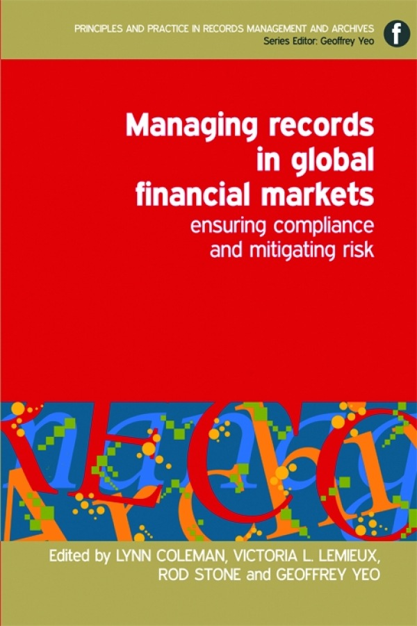 Managing Records in Global Financial Markets