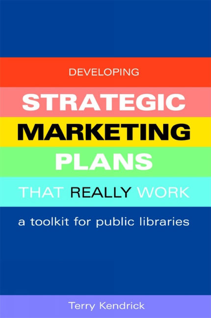 Developing Strategic Marketing Plans That Really Work