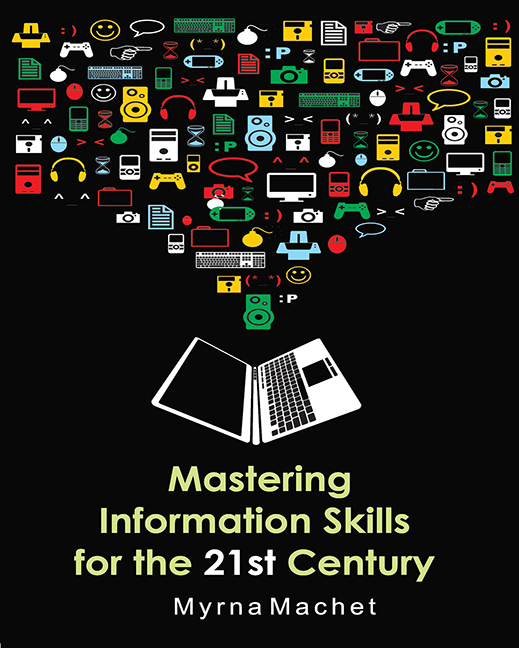 Mastering Information Skills for the 21st Century
