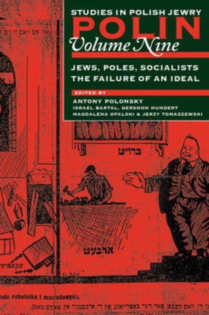 Jews, Poles, Socialists: The Failure of an Ideal