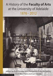A History of the Faculty of Arts at the University of Adelaide