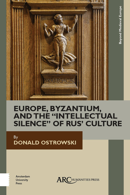 "Europe Byzantium andthe ""Intellectual Silence"" of Rus Culture</I>"