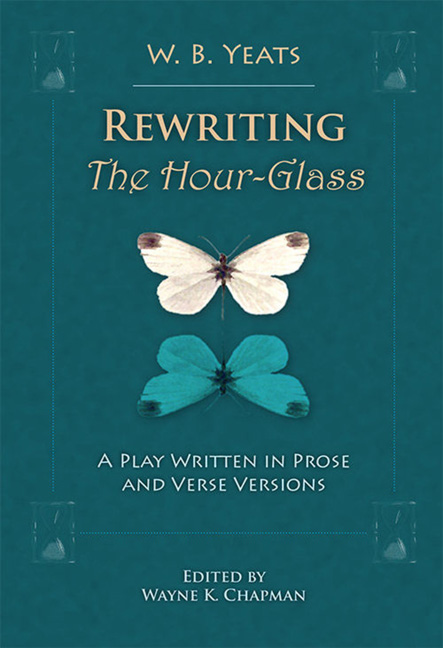 Rewriting <I>The Hour-Glass</I>