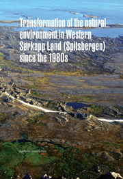 Transformation of the Natural Environment in Western Sorkapp Land (Spitsbergen) since the 1980s