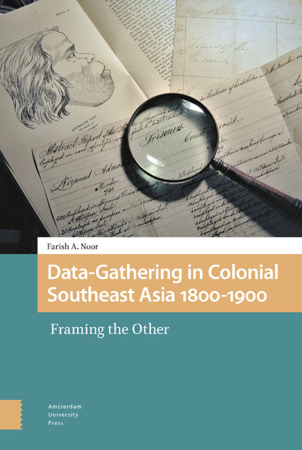 Data-Gathering in Colonial Southeast Asia 1800–1900