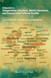 Companion to Comparative Literature, World Literatures, and Comparative Cultural Studies