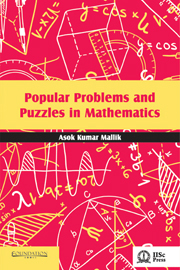 Popular Problems and Puzzles in Mathematics