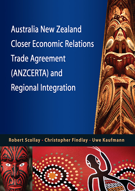 Australia New Zealand Closer Economic Relations Trade Agreement (ANZCERTA) and Regional Integration