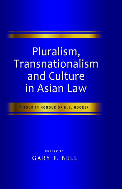 Pluralism, Transnationalism and Culture in Asian Law
