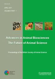 Advances in Animal Biosciences Volume 8 - Issue 1 -  Proceedings of the British Society of Animal Science