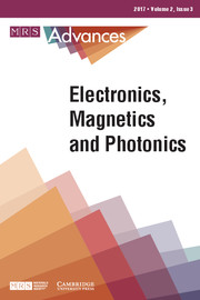 MRS Advances Volume 2 - Issue 3 -  Electronics, Magnetics and Photonics
