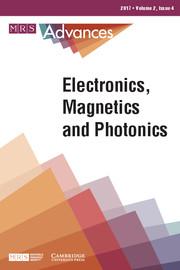 MRS Advances Volume 2 - Issue 4 -  Electronics, Magnetics and Photonics