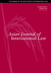 Asian Journal of International Law Volume 6 - Issue 1 -