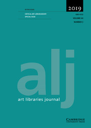 Art Libraries Journal Volume 44 - Special Issue2 -  Critical Art Librarianship