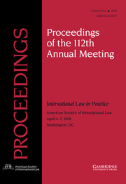 Proceedings of the ASIL Annual Meeting Volume 112 - Issue  -