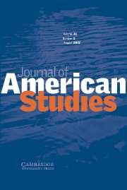 Journal of American Studies Volume 41 - Issue 2 -
