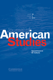Journal of American Studies Volume 46 - Special Issue2 -  Special Issue on Oil Cultures