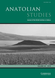 Anatolian Studies Volume 69 - Issue  -