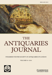 The Antiquaries Journal Volume 94 - Issue  -