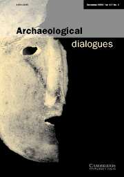 Archaeological Dialogues Volume 13 - Issue 2 -