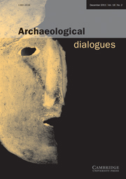 Archaeological Dialogues Volume 18 - Issue 2 -