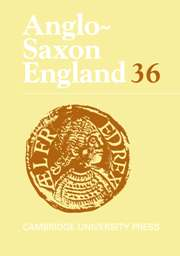 Anglo-Saxon England Volume 36 - Issue  -