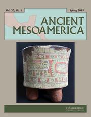 Ancient Mesoamerica Volume 30 - Issue 1 -