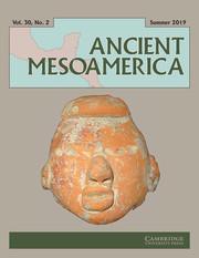 Ancient Mesoamerica Volume 30 - Issue 2 -