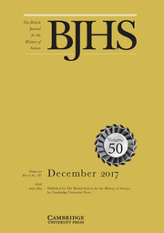 The British Journal for the History of Science Volume 50 - Issue 4 -