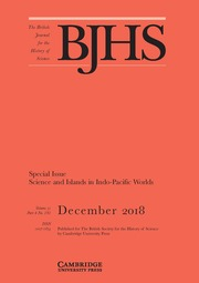The British Journal for the History of Science Volume 51 - Special Issue4 -  Science and Islands in Indo-Pacific Worlds